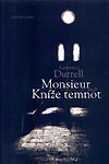 Durrell Lawrence: Monsieur aneb kníže temnot